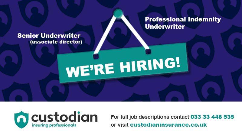 Senior Underwriter/Associate Director - Job Vacancy - Custodian Insurance